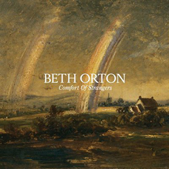 Beth_Orton_A_Comfort_of_Strangers