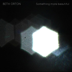 Beth Orton Something More Beautiful