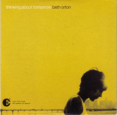 beth orton thinking About Tomorrow